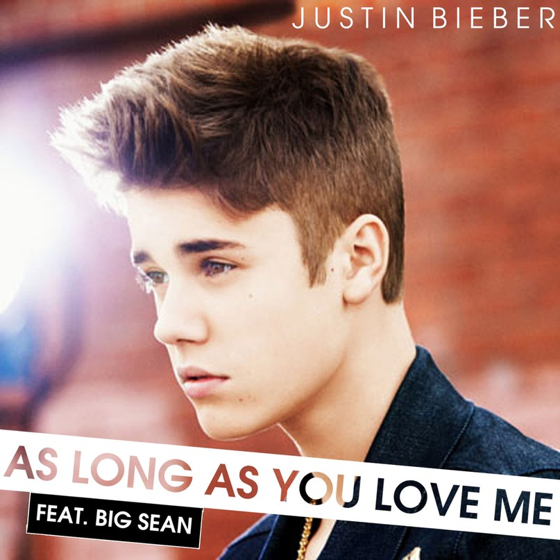 Джастин Бибер - As long as you love me (2013)